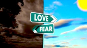 Love vs. Fear